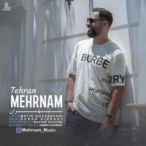 دانلود آهنگ جدید مهرنام تهران