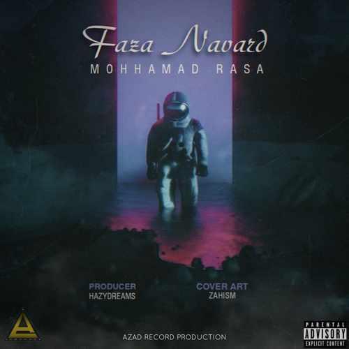 دانلود آهنگ جدید محمد رسا فضانورد